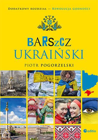 Okładka książki/ebooka Barszcz ukraiński. Wydanie II rozszerzone