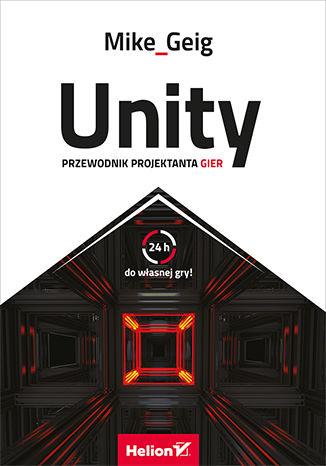 Okładka książki/ebooka Unity. Przewodnik projektanta gier