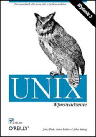 Okładka książki UNIX. Wprowadzenie