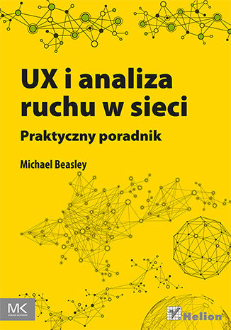 Okładka książki/ebooka UX i analiza ruchu w sieci. Praktyczny poradnik