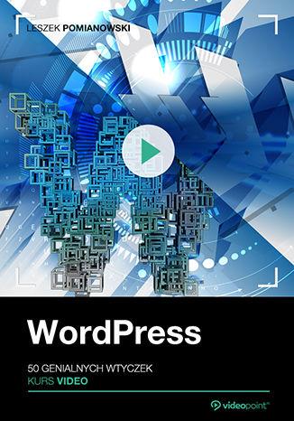 Okładka książki WordPress. 50 genialnych wtyczek. Kurs video