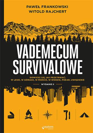 Okładka książki/ebooka Vademecum survivalowe. Wydanie II