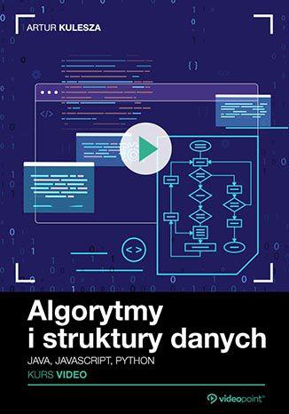 Okładka kursu Algorytmy i struktury danych. Kurs video. Java, JavaScript, Python