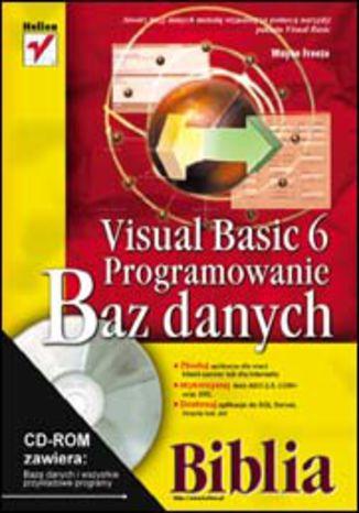 Okładka książki/ebooka Visual Basic 6. Programowanie baz danych. Biblia.