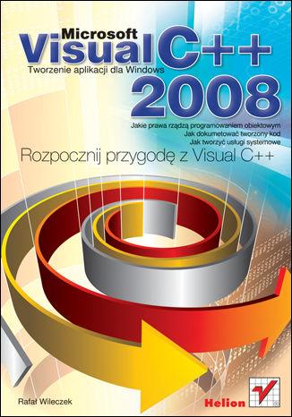 Okładka książki Microsoft Visual C++ 2008. Tworzenie aplikacji dla Windows