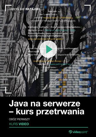 Okładka kursu Java na serwerze - kurs przetrwania. Obóz pierwszy
