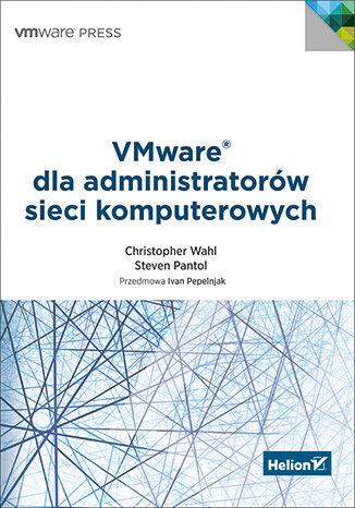 VMware dla administratorów sieci komputerowych
