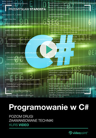 Okładka kursu Programowanie w C#. Poziom drugi. Kurs video. Zaawansowane techniki