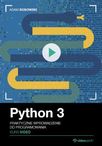 Okładka książki Python 3. Kurs video. Praktyczne wprowadzenie do programowania