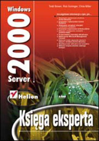 Okładka książki/ebooka Windows 2000 Server. Księga eksperta