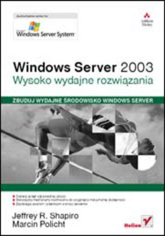 Okładka książki/ebooka Windows Server 2003. Wysoko wydajne rozwiązania