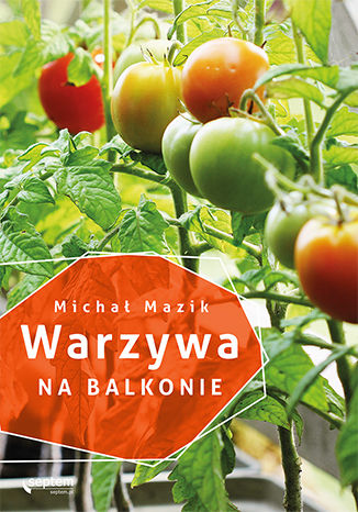 Okładka książki Warzywa na balkonie