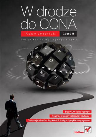Okładka książki/ebooka W drodze do CCNA. Część II