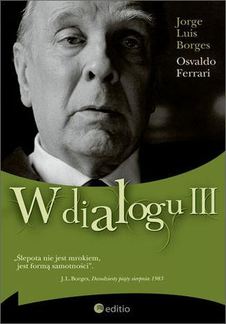 Okładka książki/ebooka W dialogu III