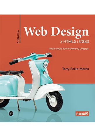 Okładka książki Web Design z HTML5 i CSS3. Technologie frontendowe od podstaw. Wydanie V