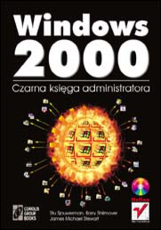 Okładka książki Windows 2000. Czarna księga administratora