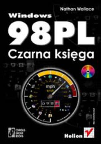 Okładka książki Windows 98 PL. Czarna księga
