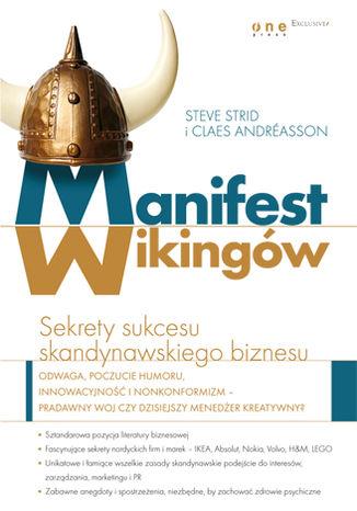 Okładka książki/ebooka Manifest Wikingów. Sekrety sukcesu skandynawskiego biznesu