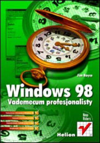 Okładka książki/ebooka Windows 98 PL. Vademecum profesjonalisty