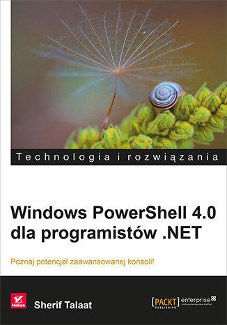 Okładka książki Windows PowerShell 4.0 dla programistów .NET