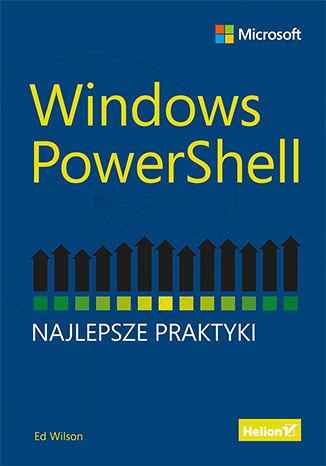Okładka książki Windows PowerShell. Najlepsze praktyki