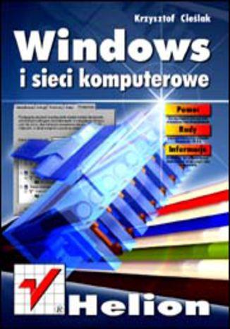 Okładka książki/ebooka Windows i sieci komputerowe