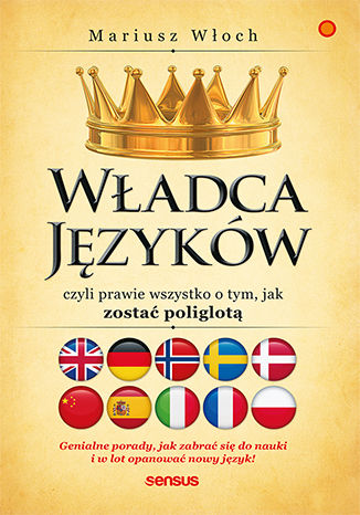 Okładka książki Władca Języków, czyli prawie wszystko o tym, jak zostać poliglotą