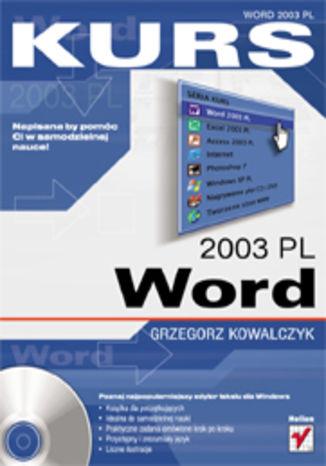 Okładka książki/ebooka Word 2003 PL. Kurs