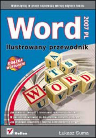 Okładka książki Word 2007 PL. Ilustrowany przewodnik