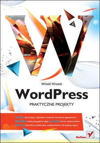 Okładka książki/ebooka WordPress. Praktyczne projekty