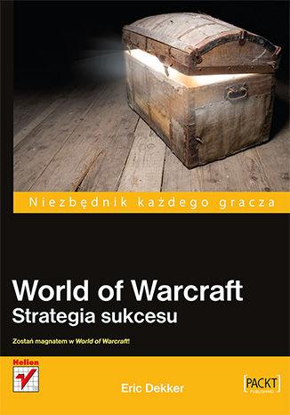 Okładka książki World of Warcraft. Strategia sukcesu