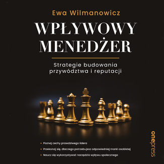 Okładka książki Wpływowy menedżer. Strategie budowania przywództwa i reputacji