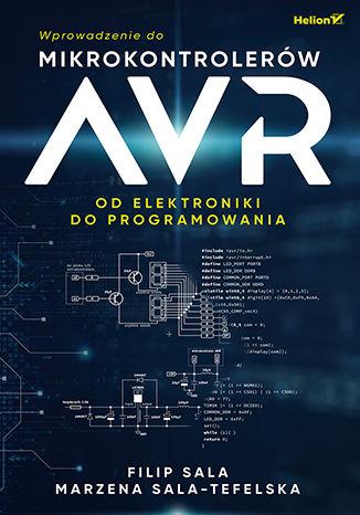 Okładka książki Wprowadzenie do mikrokontrolerów AVR. Od elektroniki do programowania