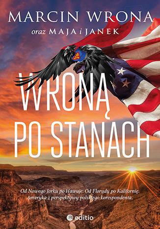 Okładka książki/ebooka Wroną po Stanach. Książka z autografem