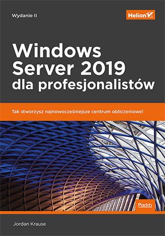 Okładka książki Windows Server 2019 dla profesjonalistów. Wydanie II