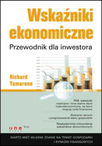 Okładka książki/ebooka Wskaźniki ekonomiczne. Przewodnik dla inwestora