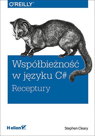 Okładka książki Współbieżność w języku C#. Receptury