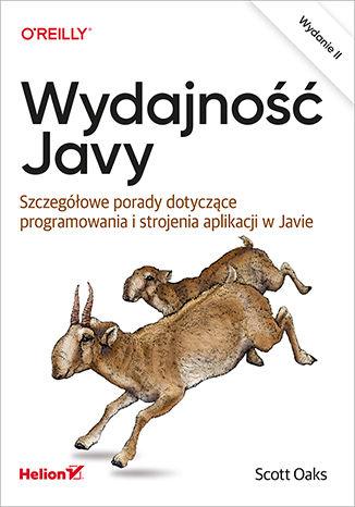 Okładka książki Wydajność Javy. Szczegółowe porady dotyczące programowania i strojenia aplikacji w Javie. Wydanie II
