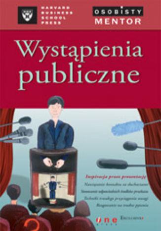 Okładka książki/ebooka Wystąpienia publiczne. Osobisty mentor -- Harvard Business School Press