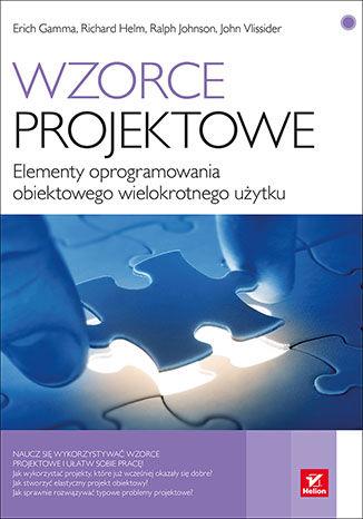Okładka książki/ebooka Wzorce projektowe. Elementy oprogramowania obiektowego wielokrotnego użytku