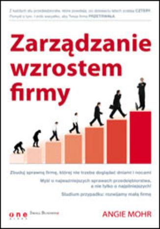Okładka książki/ebooka Zarządzanie wzrostem firmy