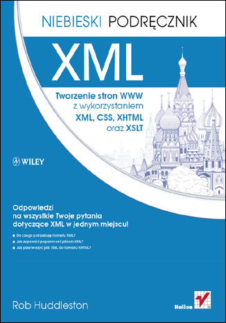 Okładka książki XML. Tworzenie stron WWW z wykorzystaniem XML, CSS, XHTML oraz XSLT. Niebieski podręcznik