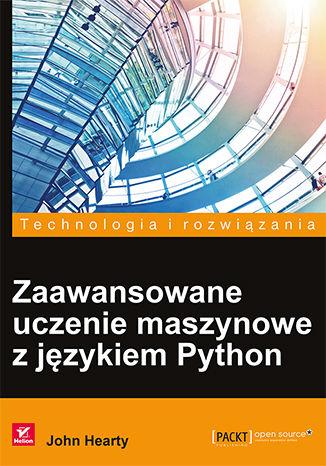 Okładka książki/ebooka Zaawansowane uczenie maszynowe z językiem Python