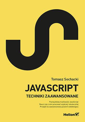 Okładka książki JavaScript. Techniki zaawansowane