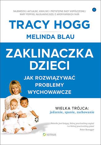 Okładka książki Zaklinaczka dzieci. Jak rozwiązywać problemy wychowawcze