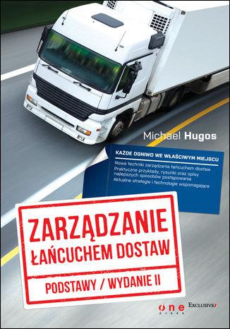 Okładka książki/ebooka Zarządzanie łańcuchem dostaw. Podstawy. Wydanie II