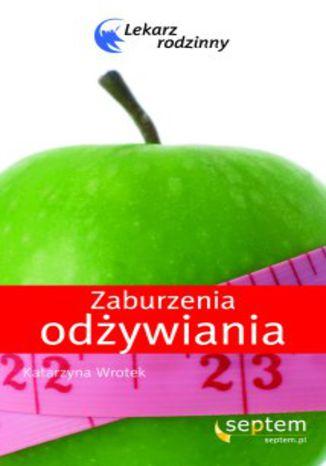 Okładka książki/ebooka Zaburzenia odżywiania. Lekarz rodzinny