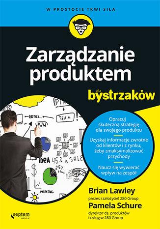 Okładka książki/ebooka Zarządzanie produktem dla bystrzaków