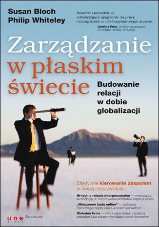 Okładka książki Zarządzanie w płaskim świecie. Budowanie relacji w dobie globalizacji