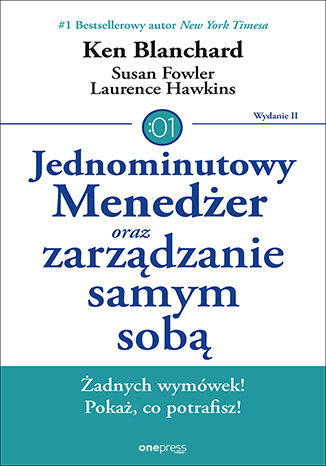 Okładka książki/ebooka Jednominutowy Menedżer oraz zarządzanie samym sobą. Wydanie II